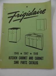 kitchen sink cabinet parts 1946 48 frigidaire kitchen cabinet sink appliance parts catalog ser 497 vintage ebay