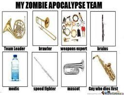 My Zombie Apocalypse Team Meme Creator - my zombie apocalypse team by brian poole 733 meme center