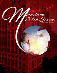 Miracle On 34th by Wheaton Drama Miracle On 34th Street