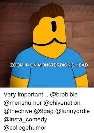 Send Nudes Meme - send nude zoom in on monsterdic head check the top of monsterdick