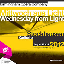 festival of light birmingham stockhausen festival of light incl birmingham opera company and