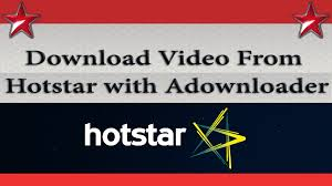 adownloader apk how to from hotstar with adownloader 4 easily