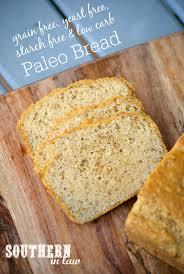 Paleo Bread Recipe Bread Machine Southern In Law Recipe Starch Yeast U0026 Grain Free Paleo Bread