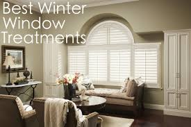 best winter window treatments shades shutters blinds