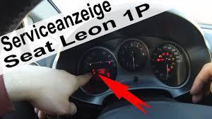service anzeige zurücksetzen am seat leon 1p youtube