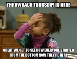 Throwback Thursday Meme - f5aba51361f6776642171fa3f0efe9be jpg 500纓386 pixels beauty