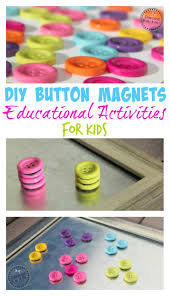 diy button magnets craft and educational toy for kids planning