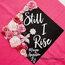 graduation cap toppers graduation cap topper still i rise with glitter and flowers