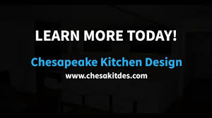 Learn Kitchen Design by Chesapeake Kitchen Design Reviews Youtube
