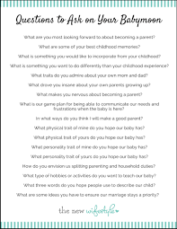Great Questions To Ask A Questions To Ask On Your Babymoon The Wifestyle