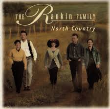 the rankin family u2013 north country lyrics genius lyrics