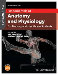 Principles Of Anatomy And Physiology Ebook Wiley Fundamentals Of Anatomy And Physiology For Nursing And