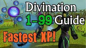 runescape ultimate 1 99 divination guide 2013 fastest xp rates