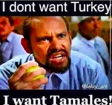 Mexican Thanksgiving Meme - 18 hilarious memes about tamales that are way too real