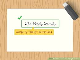 how to address wedding invitations to a family how to address wedding invitations with pictures wikihow