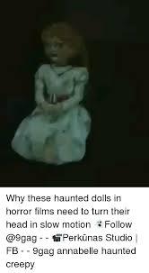 Saw Doll Meme - 25 best memes about haunted dolls haunted dolls memes