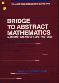 ronald p morash bridge to abstract mathematics