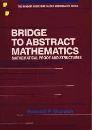 ronald p morash bridge to abstract mathematics