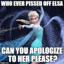 Elsa Meme - elsa memes imgflip