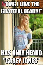 Hippie Woman Meme - hippie girl meme 28 images quot omg i love the grateful dead