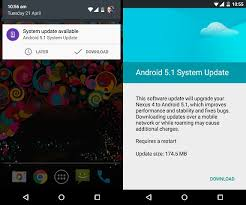android update 5 1 nexus 4 nexus 7 receiving android 5 1 lollipop ota update