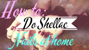 how to do shellac nails at home youtube