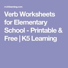 verb worksheets for elementary printable u0026 free k5