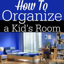 how to organize a kid u0027s room divine lifestyle