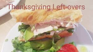 thanksgiving leftovers recipe turkey sandwich healthy recipe