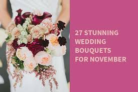 wedding flowers november 27 stunning wedding bouquets for november bridalpulse