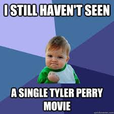 Tyler Perry Memes - kaleigh for student council quickmeme