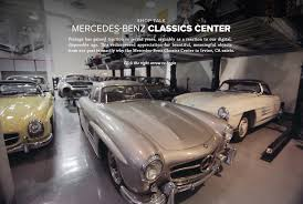 mercedes of irvine visiting the mercedes classics center gear patrol