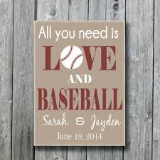 baseball wedding sayings all you need is and baseball personalized baseball wedding