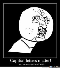 Meme Letters - capital letters matter by bocui meme center