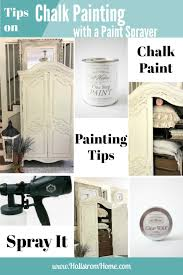 tips on chalk painting furniture with a paint sprayer hallstrom home