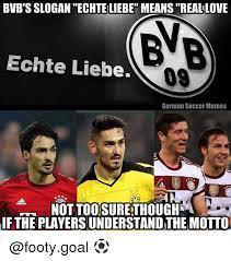 Memes Means - bvb s slogan echte liebe means real love echte liebe 09 german