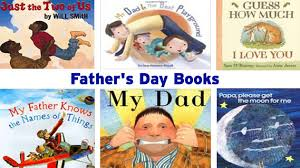 s day books 10 books that celebrate dads s day books adventures in