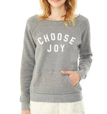 choose joy u0027 women u0027s pullover sweatshirt grey u2013 the shop forward