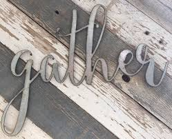 Metal Signs Home Decor Small Gather Sign Metal Sign Home Decor Farmhouse