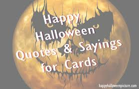 happy halloween 2016 quotes and sayings for cards by famous