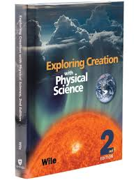 apologia exploring creation with physical science 2nd ed textbook