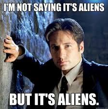 X Files Meme - it s aliens the x files scully s pajamas pinterest aliens