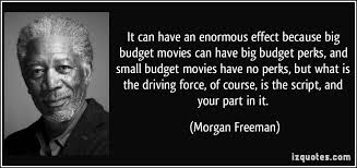 it can have an enormous effect because big budget movies can have