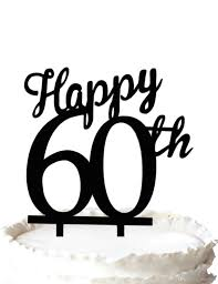 60 years anniversary 2018 happy 60th cake topper 60 years anniversary cake topper leave