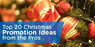 top 23 christmas promotion ideas from the pros