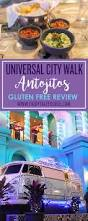 Citywalk Orlando Map Antojitos Universal Citywalk Gluten Free Review Fairytale Foodie