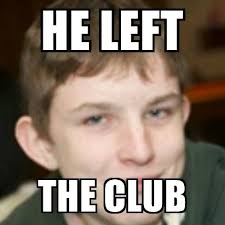 Sexy Face Meme - he left the club this is my sexy face meme generator