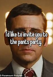 Pants Party Meme - i d like to invite you to the pants party