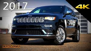 2017 jeep grand cherokee 2017 jeep grand cherokee summit ultimate in depth look in 4k