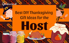 15 simple and easy diy gift ideas for the thanksgiving host gift